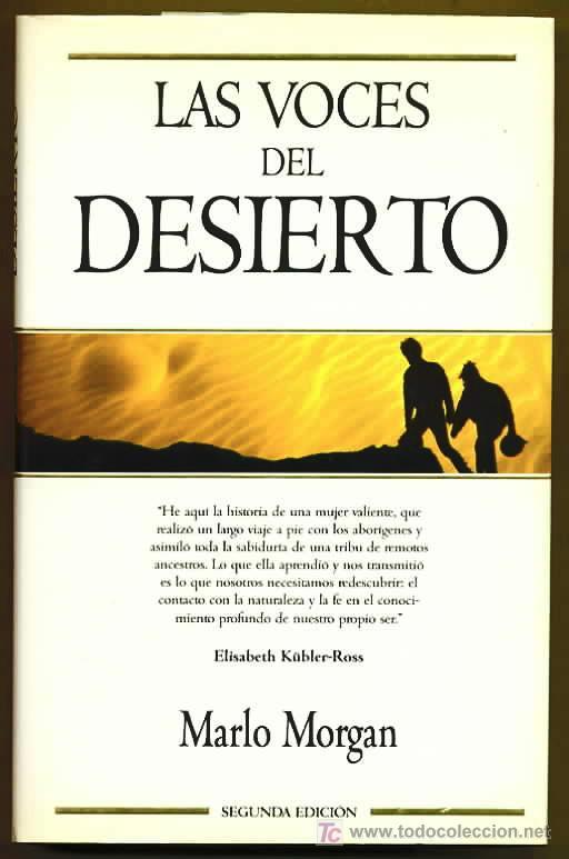 """"""" Las voces del desierto """" de Marlo Morgan."""