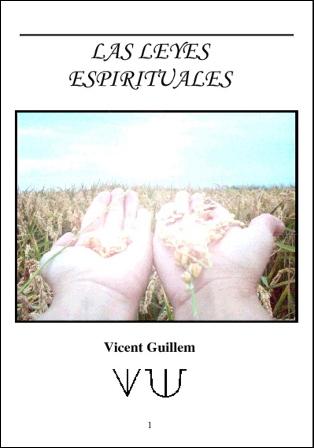 """Las leyes espirituales "" Vicent Guillem."