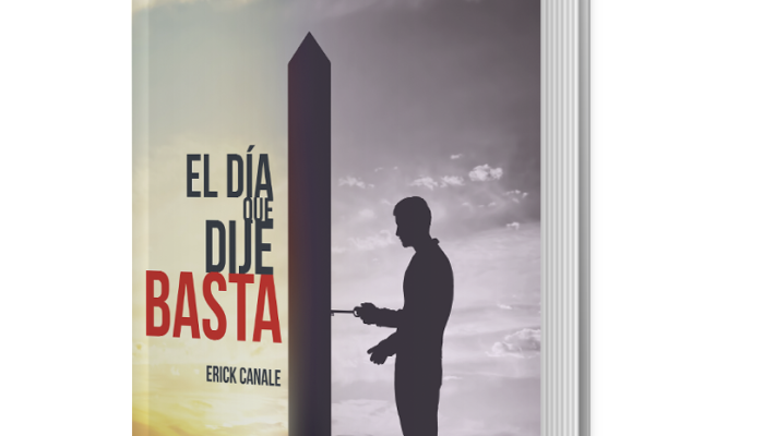 """Libro del mes : """" El día que dije basta """" Erick Canale"""